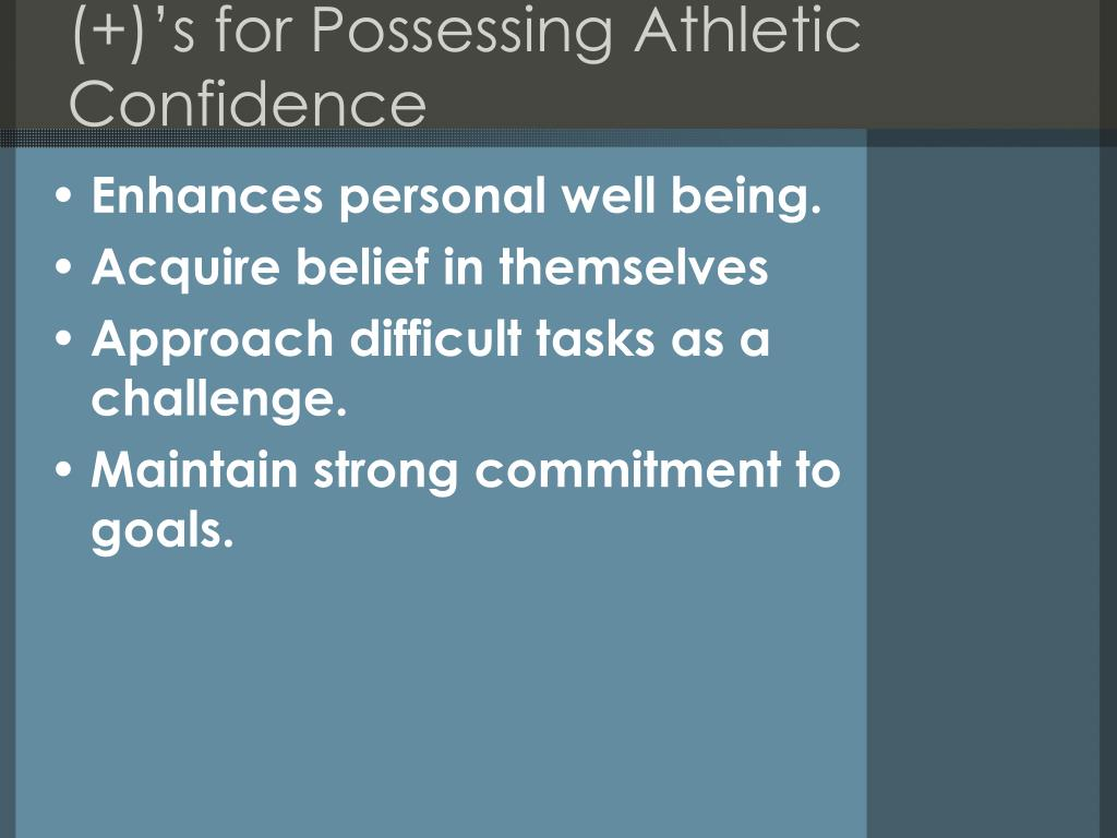 (+)'s for Possessing Athletic Confidence