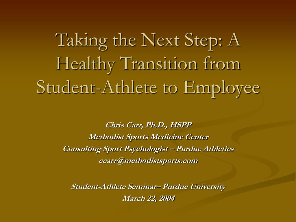 Taking the Next Step: A Healthy Transition from Student-Athlete to Employee
