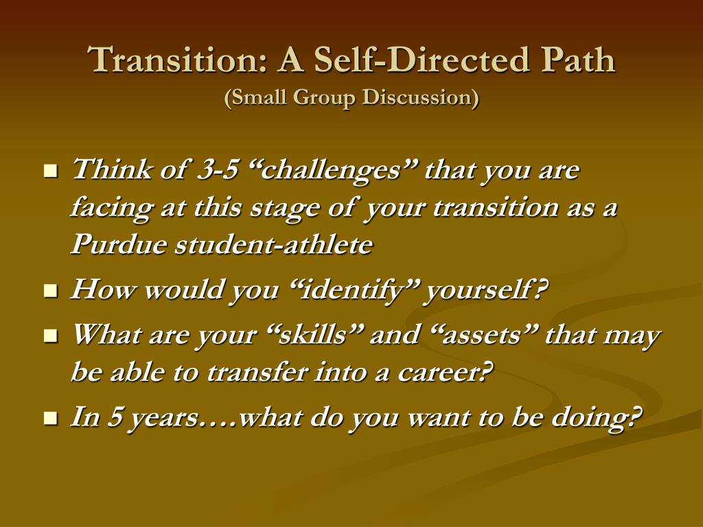 Transition: A Self-Directed Path