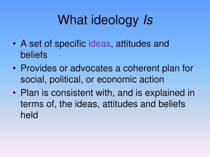 What ideology