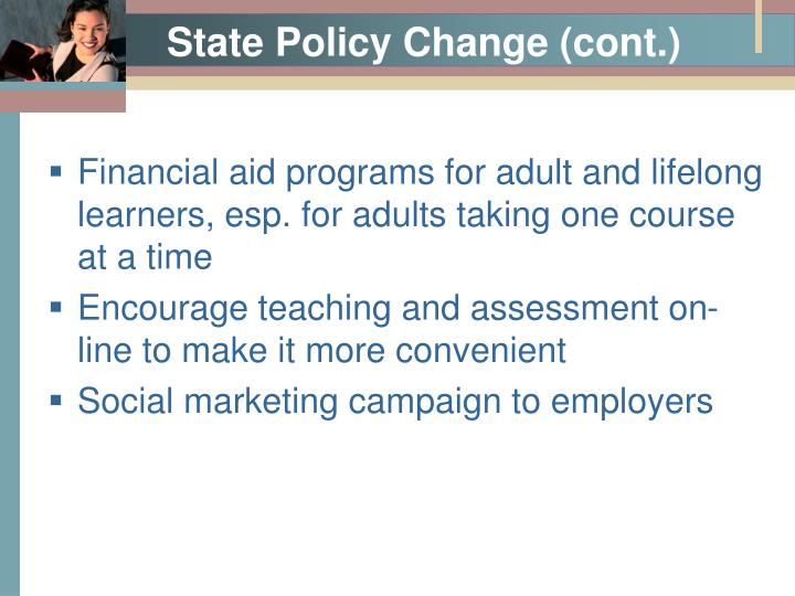 State Policy Change (cont.)