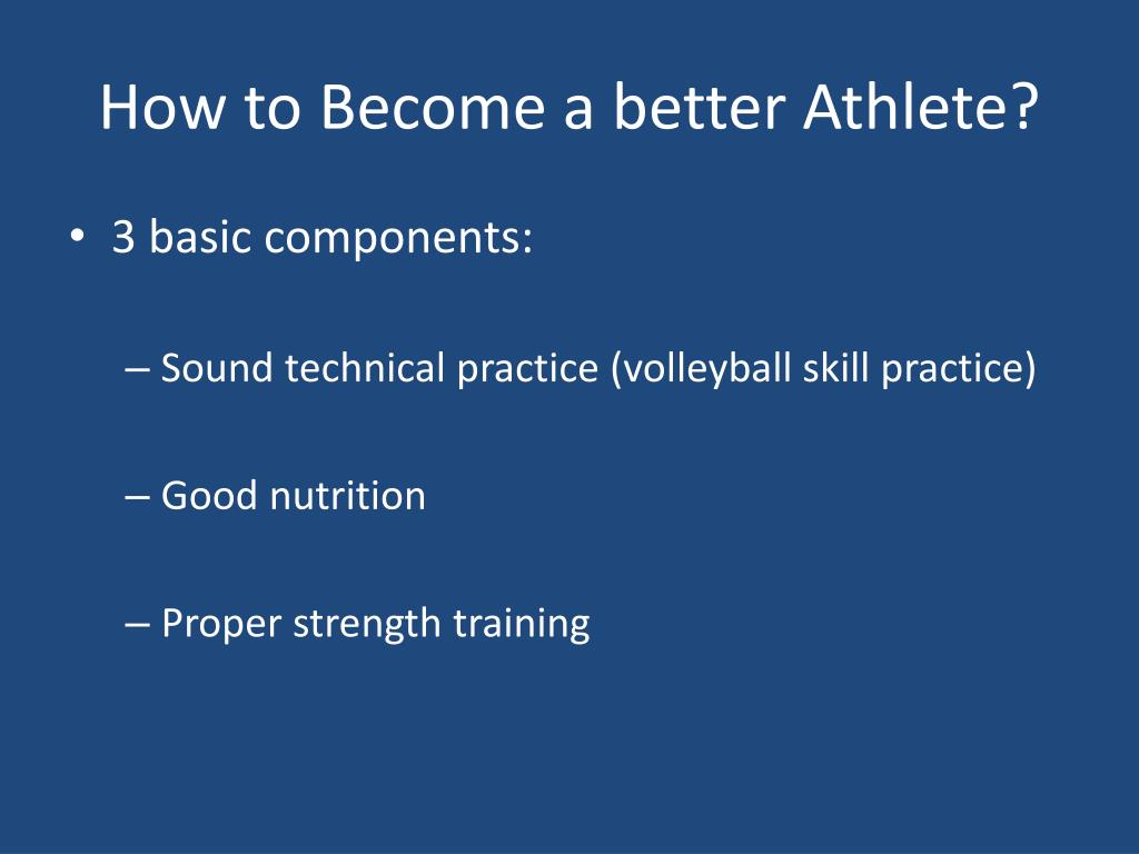 How to Become a better Athlete?