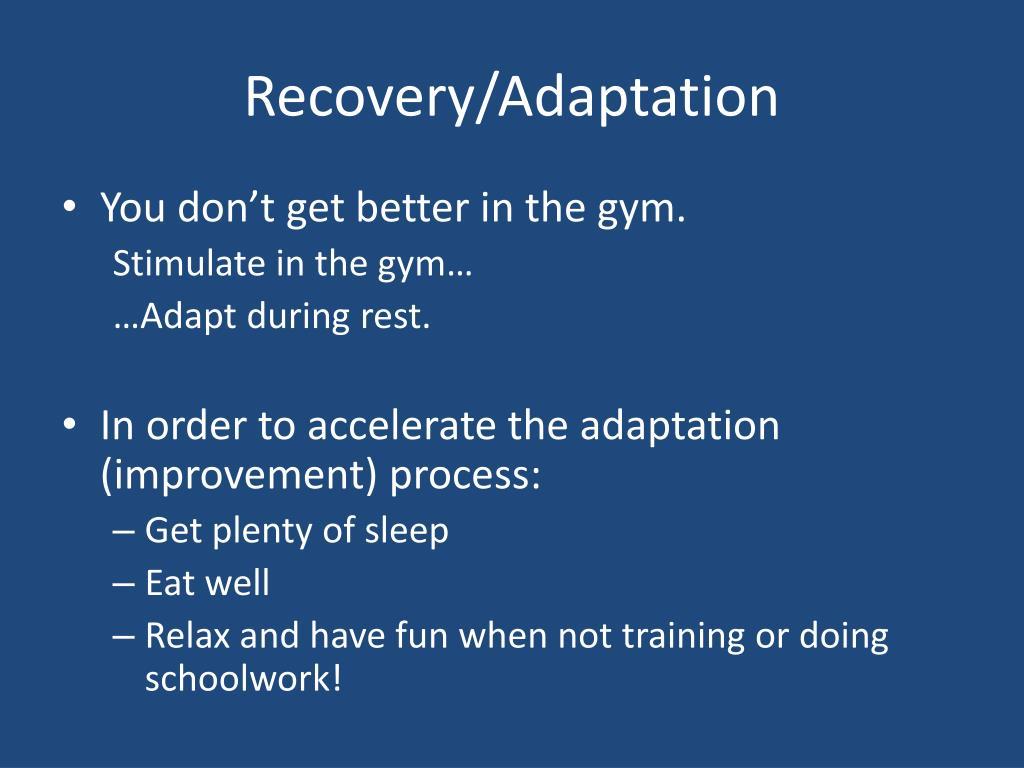 Recovery/Adaptation