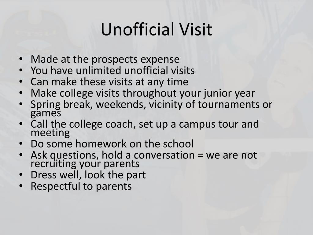 Unofficial Visit