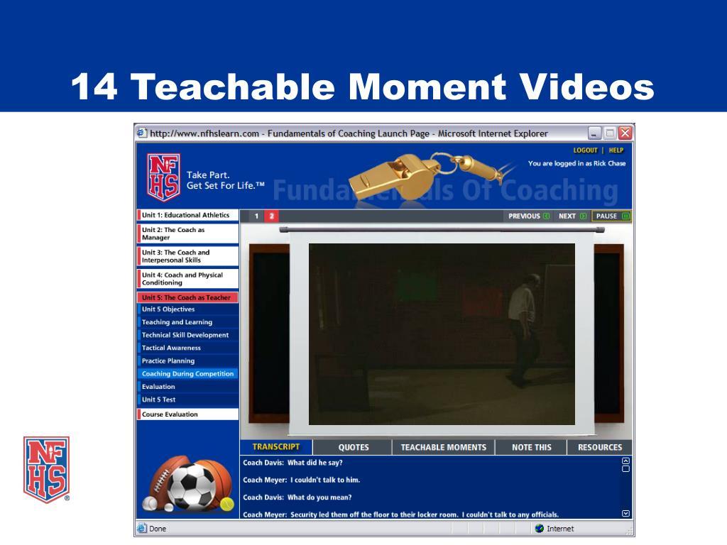 14 Teachable Moment Videos