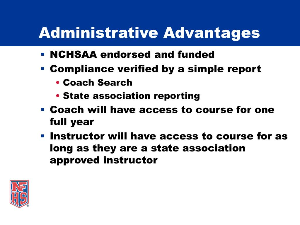 Administrative Advantages