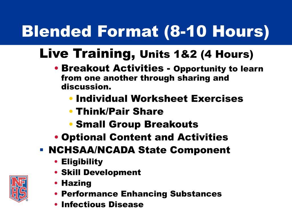 Blended Format (8-10 Hours)