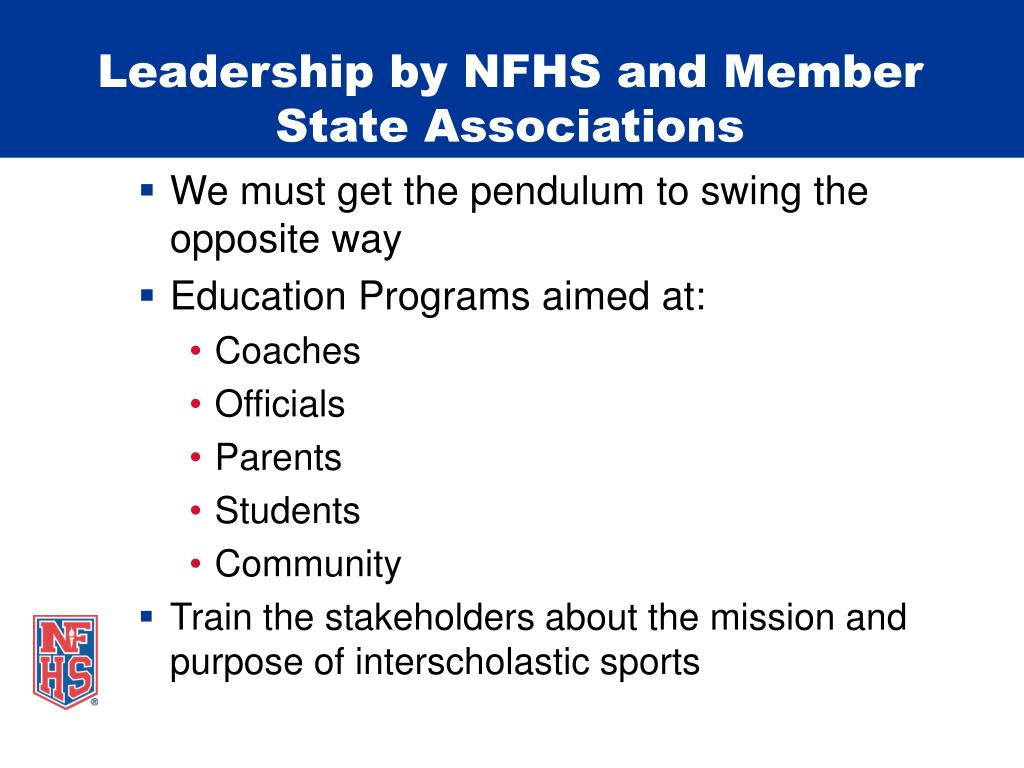 Leadership by NFHS and Member State Associations