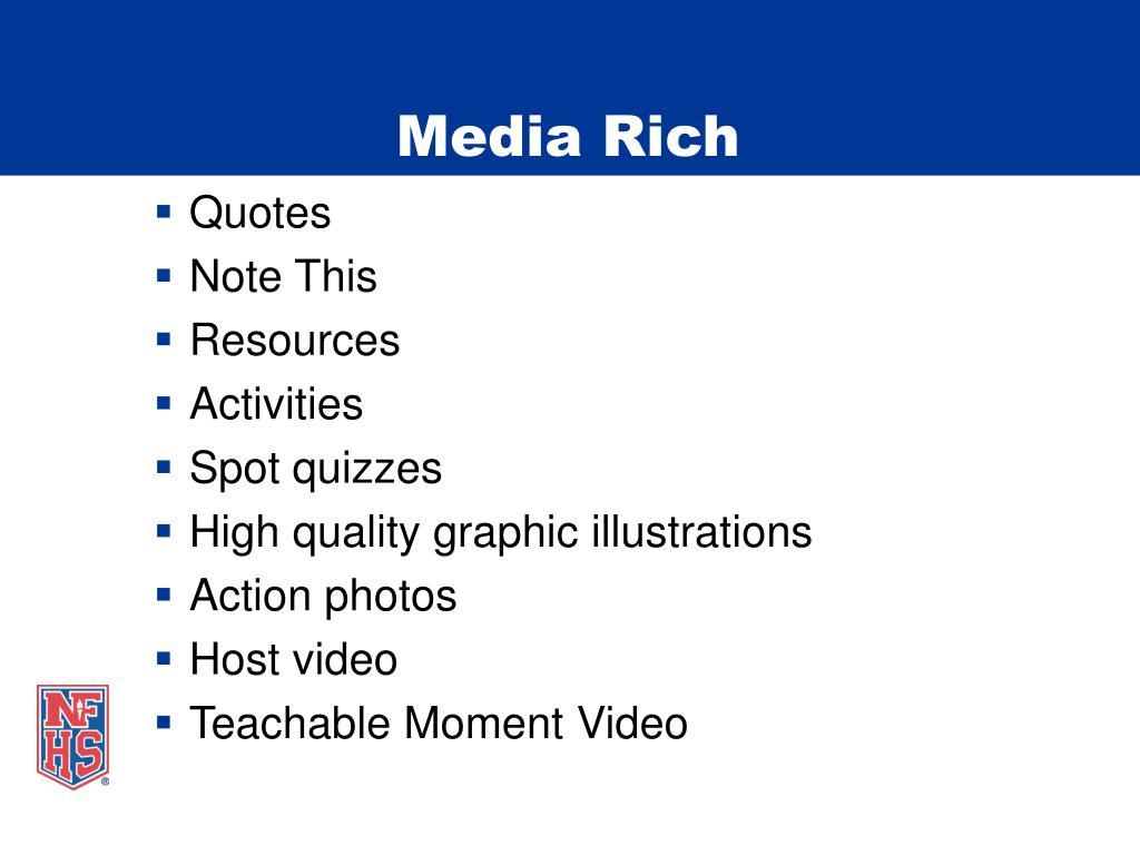 Media Rich