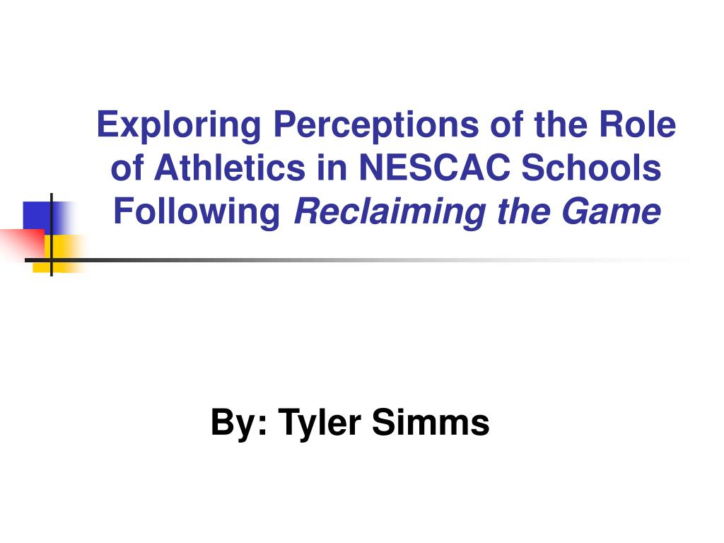 Exploring Perceptions of the Role of Athletics in NESCAC Schools Following