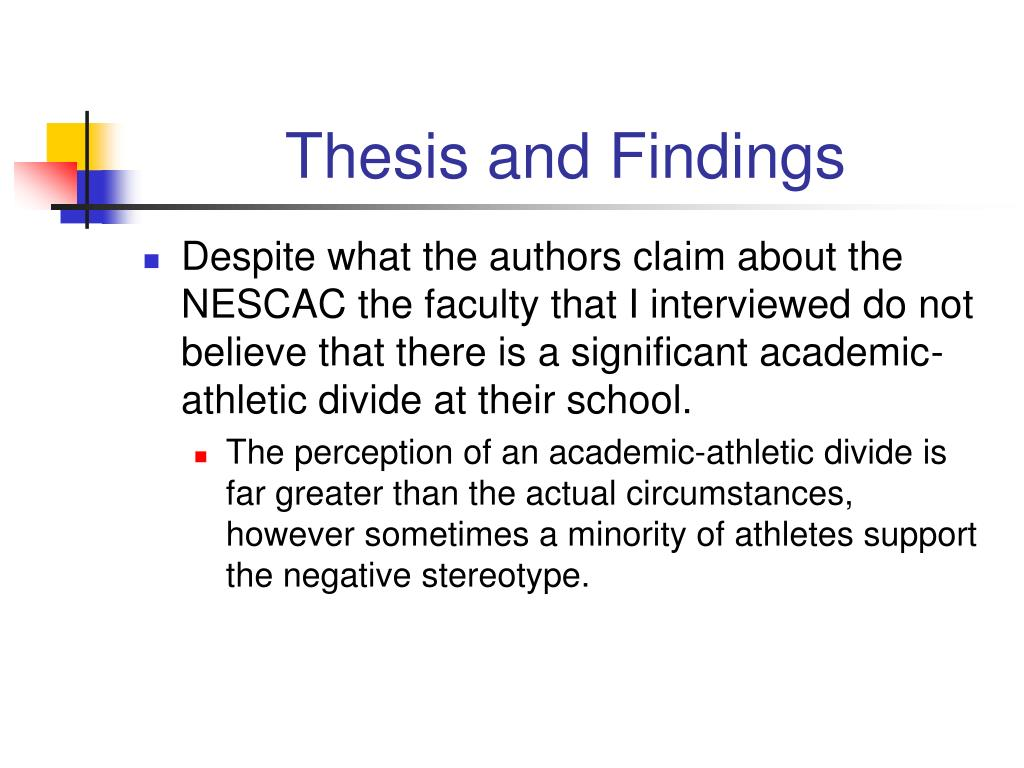 Thesis and Findings