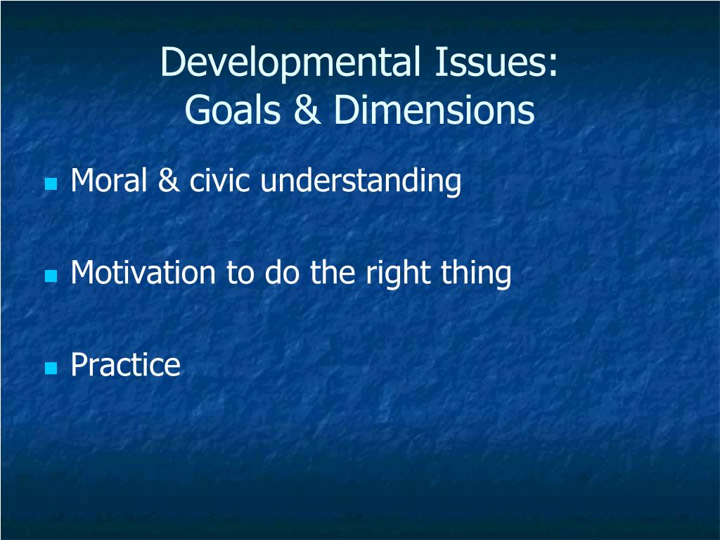 Developmental Issues:
