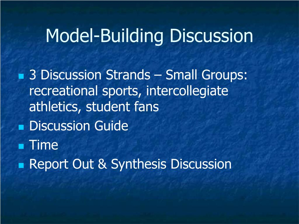 Model-Building Discussion