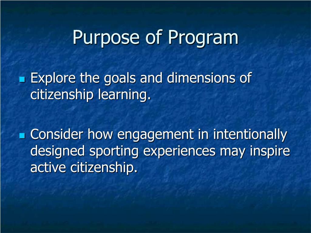 Purpose of Program