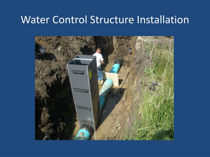 Water Control Structure Installation