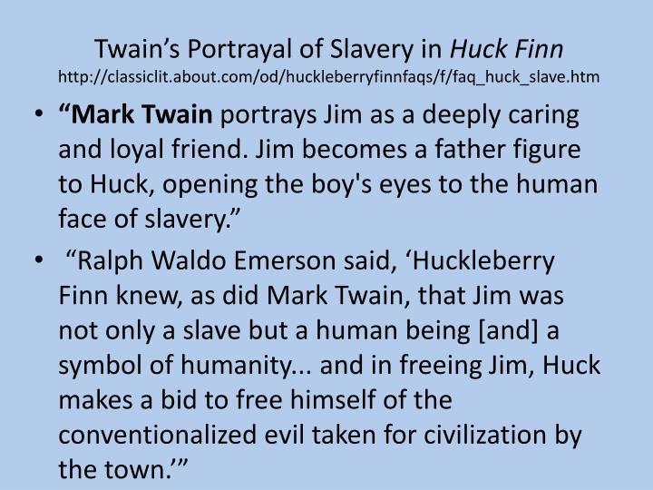 Twain's Portrayal of Slavery in