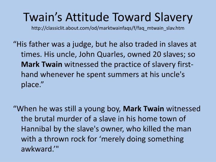 Twain's Attitude Toward Slavery