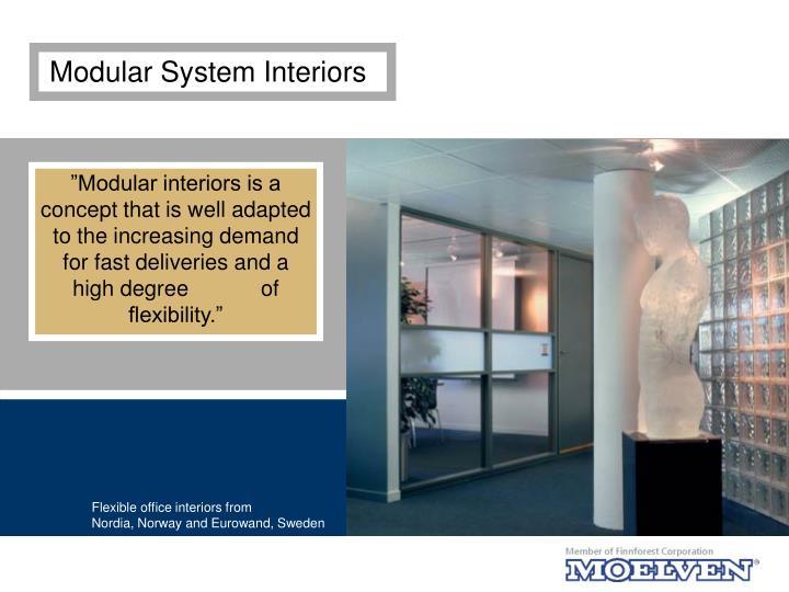 Modular System Interiors