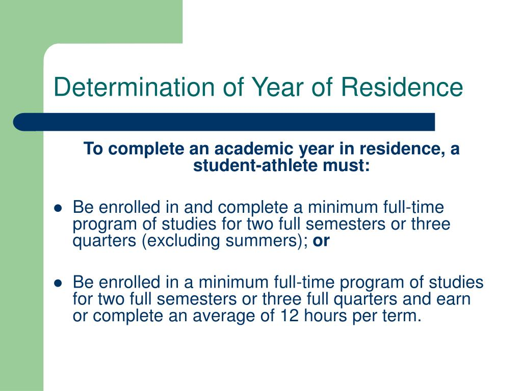 Determination of Year of Residence
