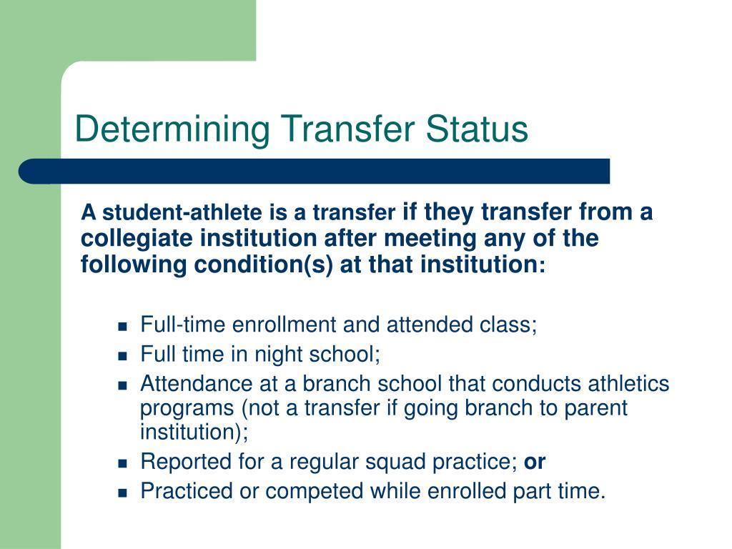 Determining Transfer Status