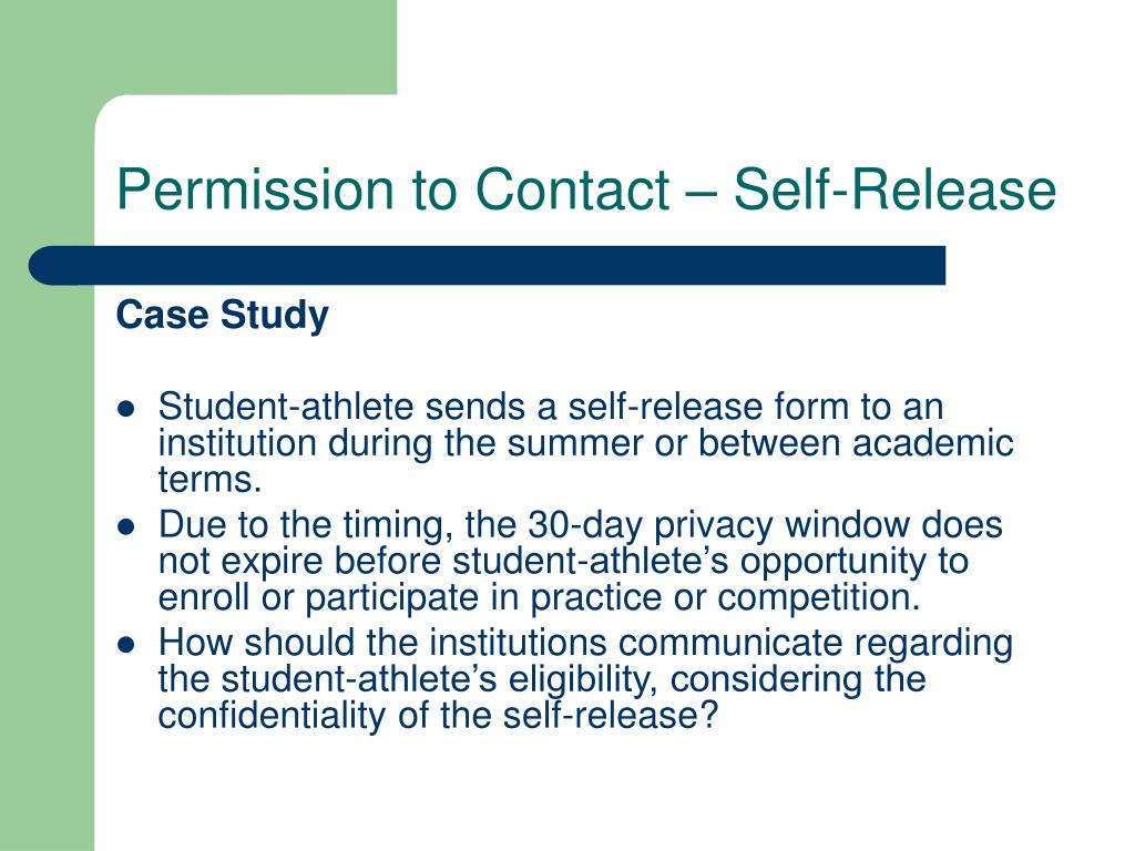 Permission to Contact – Self-Release