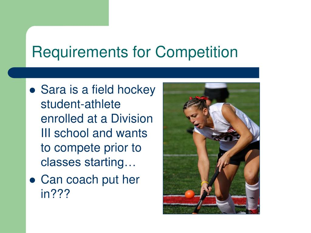 Requirements for Competition
