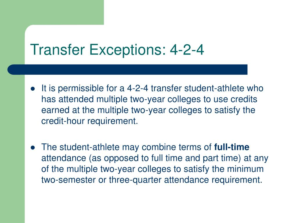 Transfer Exceptions: 4-2-4