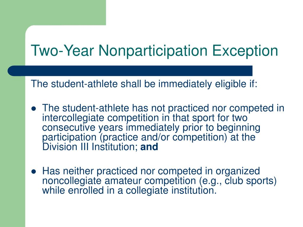 Two-Year Nonparticipation Exception