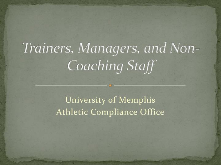 Trainers managers and non coaching staff