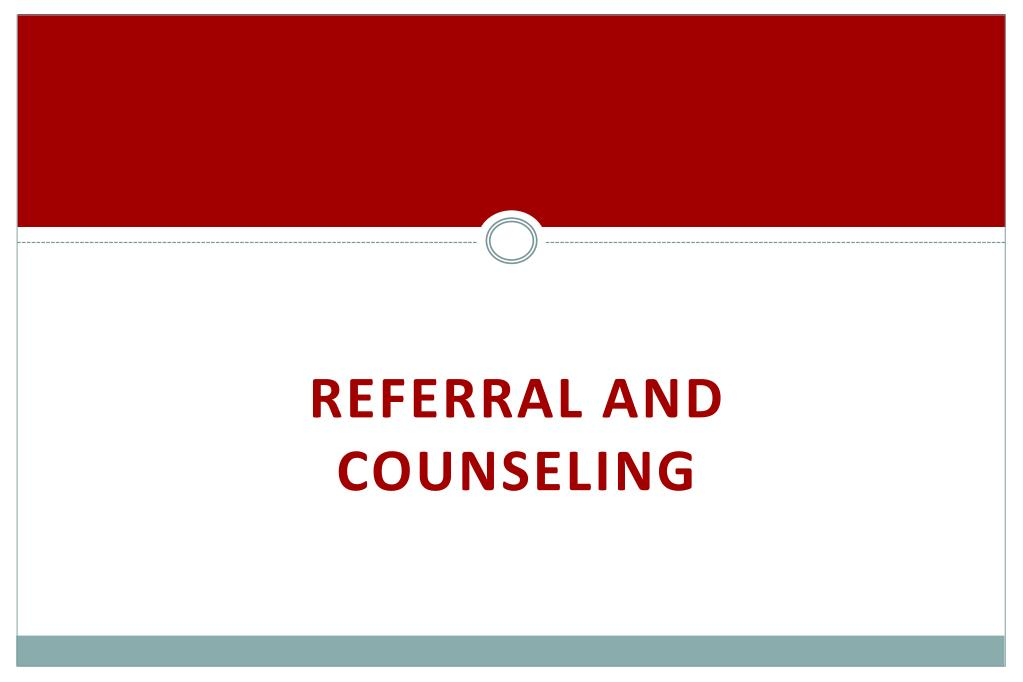 Referral and Counseling