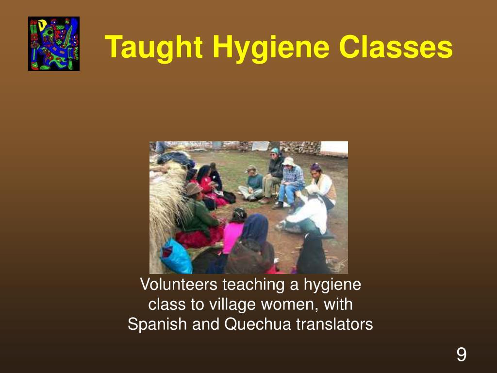 Taught Hygiene Classes