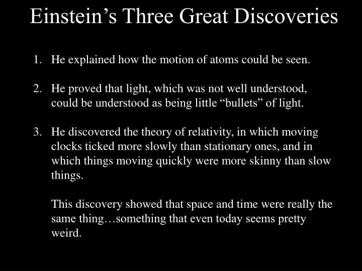 Einstein's Three Great Discoveries