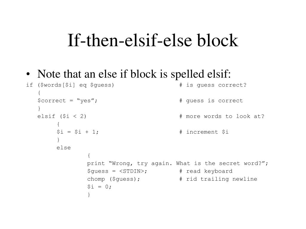 If-then-elsif-else block
