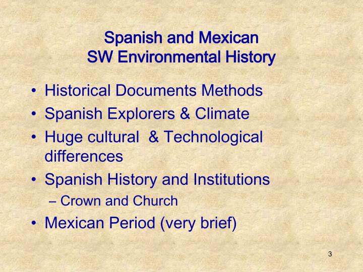 Spanish and mexican sw environmental history