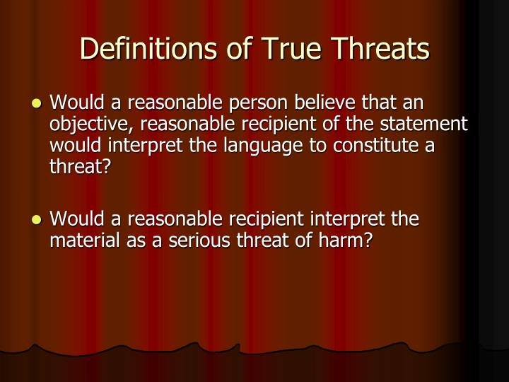 Definitions of True Threats