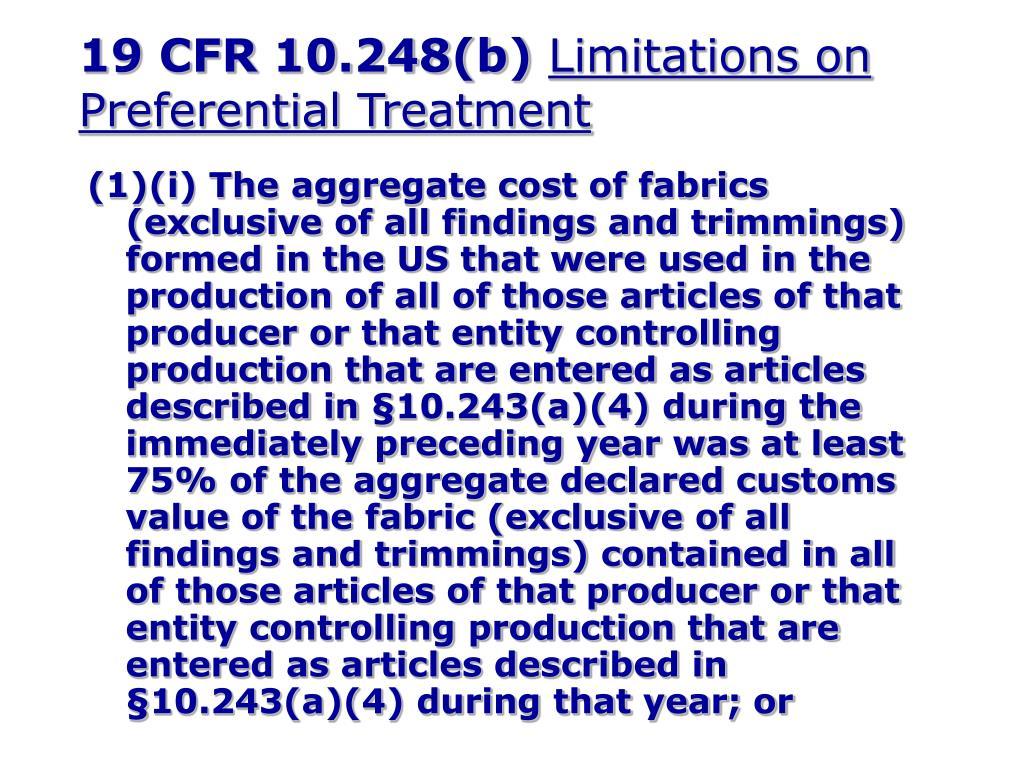 19 CFR 10.248(b)