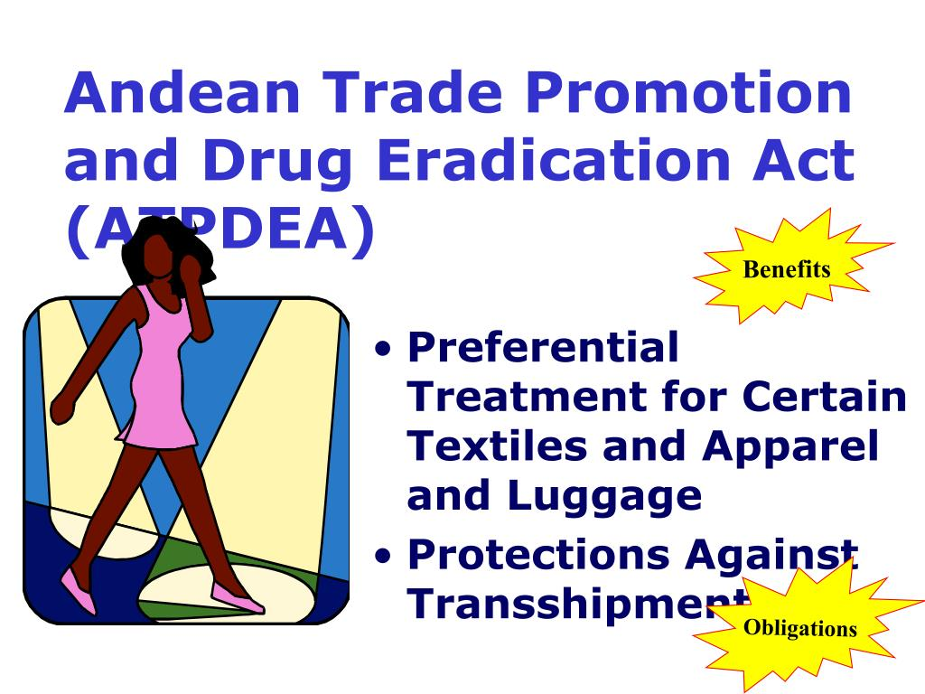 Andean Trade Promotion and Drug Eradication Act (ATPDEA)