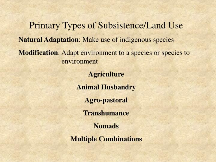 Primary Types of Subsistence/Land Use