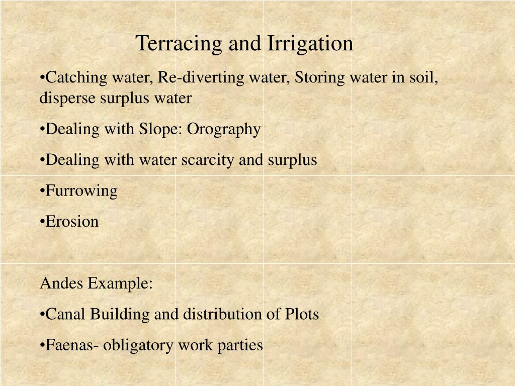 Terracing and Irrigation