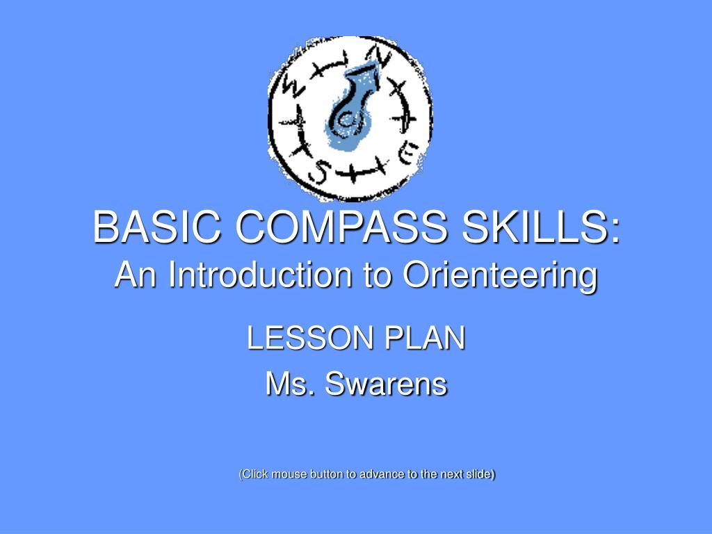 BASIC COMPASS SKILLS: