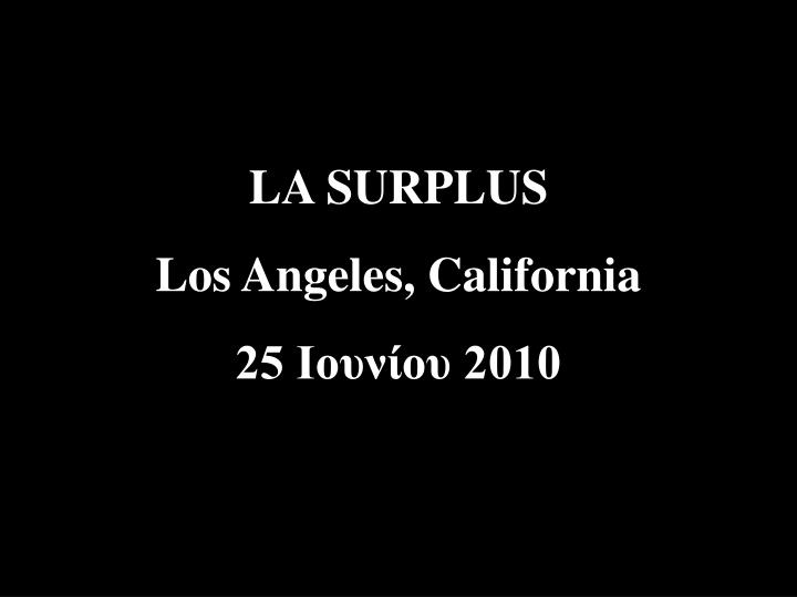 LA SURPLUS