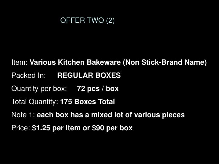 OFFER TWO (2)