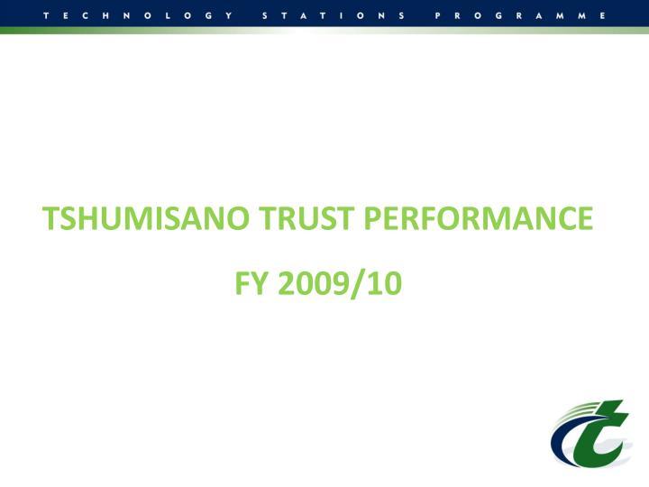 TSHUMISANO TRUST PERFORMANCE