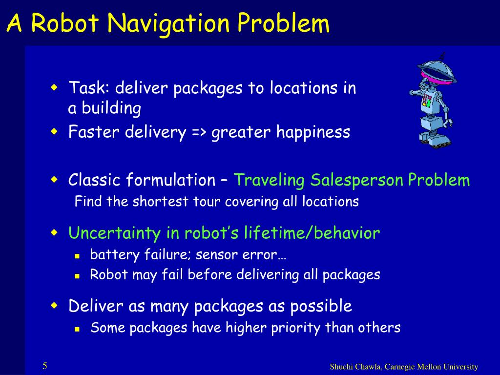 A Robot Navigation Problem