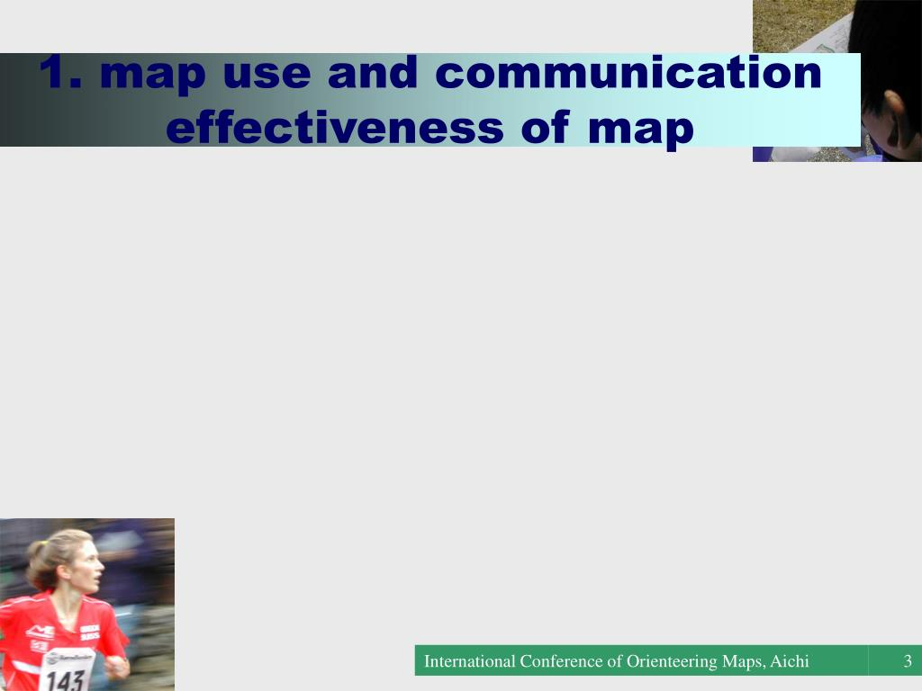 1. map use and communication effectiveness of map