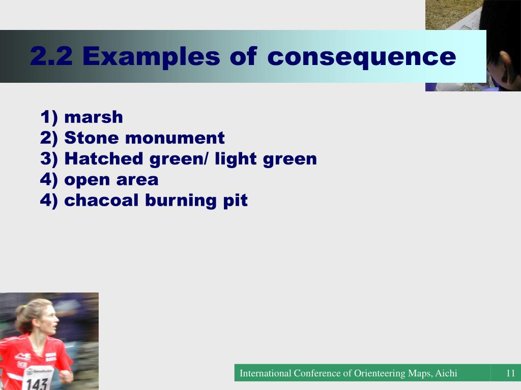2.2 Examples of consequence