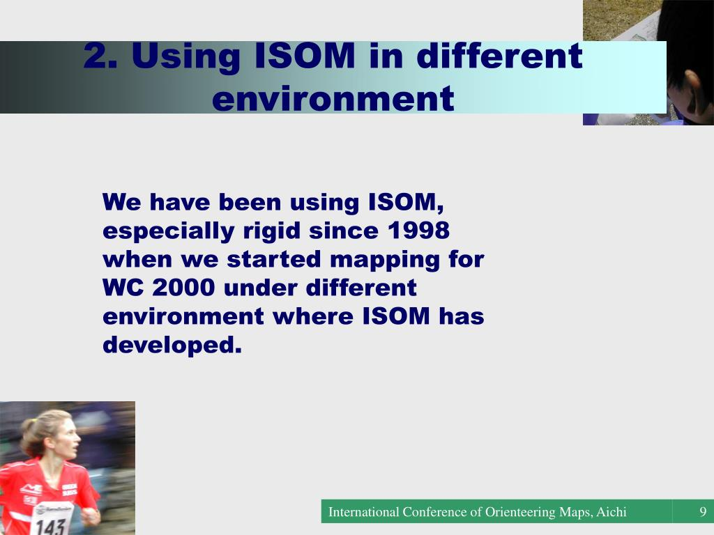 2. Using ISOM in different environment