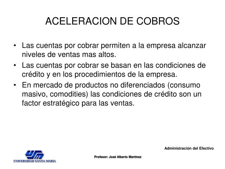 ACELERACION DE COBROS