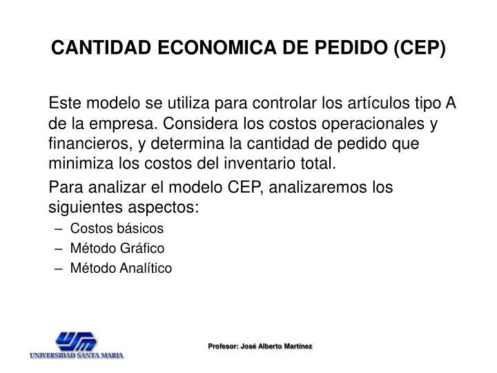 CANTIDAD ECONOMICA DE PEDIDO (CEP)
