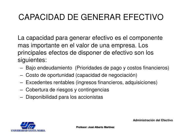 CAPACIDAD DE GENERAR EFECTIVO
